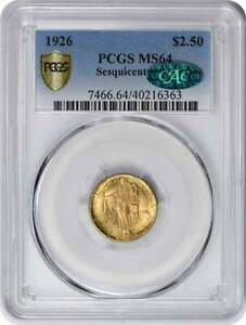 1926 SESQUICENTENNIAL $2.50 GOLD MS64 PCGS  CAC