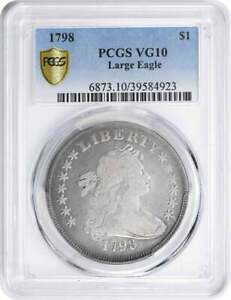 1798 BUST SILVER DOLLAR LARGE EAGLE VG10 PCGS