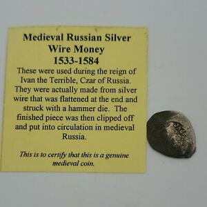 1533 1584 MEDIEVAL RUSSIAN SILVER WIRE MONEY COIN