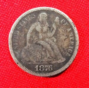 1876 P SILVER LIBERTY SEATED DIME  NO 3