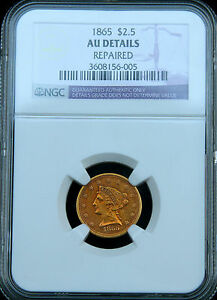 Click now to see the BUY IT NOW Price! 1865 LIBERTY GOLD QUARTER EAGLE $2 1/2 $2.5 NGC AU DETAILS  CIVIL WAR ISSUE