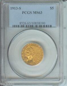 1913 S $5 INDIAN PCGS MS63  DATE PREMIUM QUALITY STUNNING & LY OFFERED