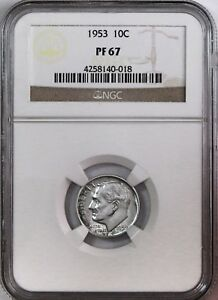 1953 10C SILVER PROOF ROOSEVELT DIME NGC PF 67