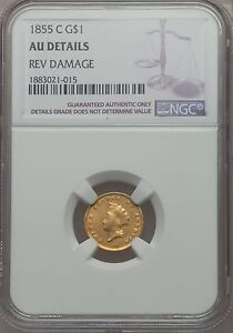 1855 C GOLD DOLLAR $1 INDIAN PRINCESS TYPE 2 NGC AU DETAILS    CHARLOTTE