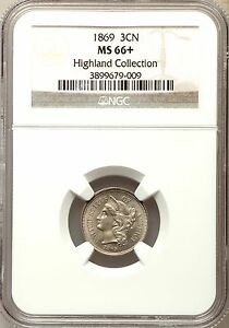 Click now to see the BUY IT NOW Price! 1869 THREE CENT NICKEL 3CN 3 NGC MS66   PLUS POP  2/0  PG   $4 950