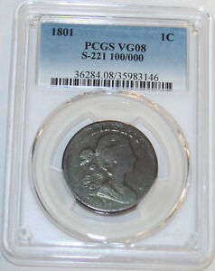 1801 DRAPED BUST LARGE CENT S 221 100/000 PCGS 35983146 VG08 R2