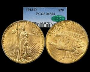 1913 D $20 SAINT GAUDENS GOLD DOUBLE EAGLE   PCGS CAC MS 64