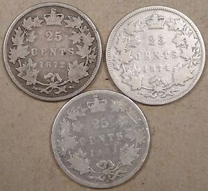 CANADA 1872 H 74 H 81 H TWENTY FIVE CENTS LOWER GRADES AS PICTURED