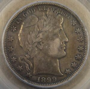 1899 BARBER HALF DOLLAR PCGS VF30