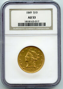Click now to see the BUY IT NOW Price! 1849 TEN DOLLAR GOLD LIBERTY NO MOTTO $10 NGC AU 53