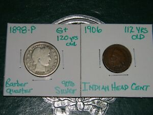 1898 P BARBER 90  SILVER BETTER DATE QUARTER&1906 INDIAN HEAD CENT 2 GREAT COINS