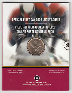 2006 CANADA FIRST DAY OF ISSUE LUCKY LOONIE OLYMPIC ROYAL CANADIAN MINT