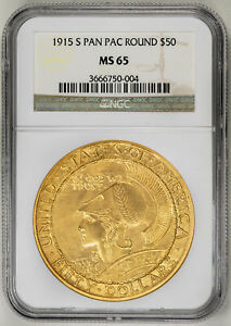 Click now to see the BUY IT NOW Price! 1915 S $50 PAN PAC ROUND GOLD COMMEMORATIVE   NGC MS65