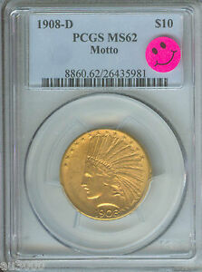 1908 D WITH MOTTO $10 INDIAN EAGLE PCGS MS62 STUNNING PREMIUM QUALITY   P.Q.