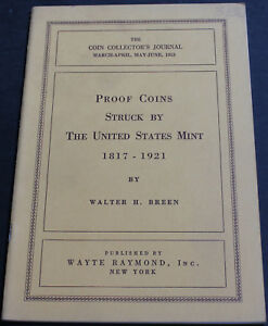 ANTIQUE   PROOF COINS STRUCK BY THE UNITED STATES MINT 1817 1921 BREEN 1953