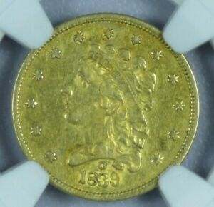 1839 O $2.50 CLASSIC HEAD QUARTER GOLD NGC AU DETAILS SCRATCHED AT0256/BENX