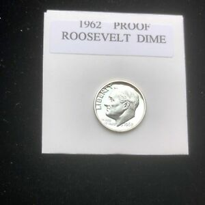 1962 PROOF ROOSEVELT GEM BU.SILVER DIME. WITH MINT LUSTER