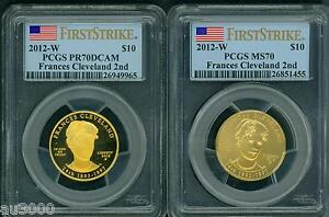 Click now to see the BUY IT NOW Price! 2012 W $10 GOLD SPOUSE FRANCES CLEVELAND 2ND PCGS PR70 PF70 & MS70 2 COIN SET FS