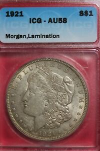 LAMINATION ERROR 1921 P AU 58 MORGAN SILVER DOLLAR ICG GRADED AUTHENTIC OCE 218
