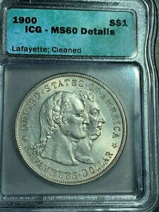 1900 LAFAYETTE SILVER DOLLAR $1   ICG MS60  CLEANED     BU COIN