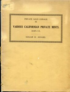1911 PRIVATE GOLD COINAGE REFERENCE SET 3  / EDGAR H. ADAMS AUTOGRAPHED 2