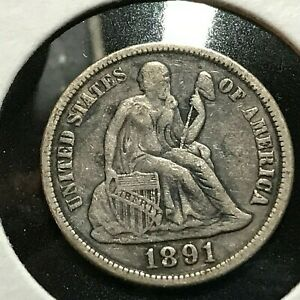 1891 S SEATED LIBERTY SILVER DIME BETTER GRADE COIN