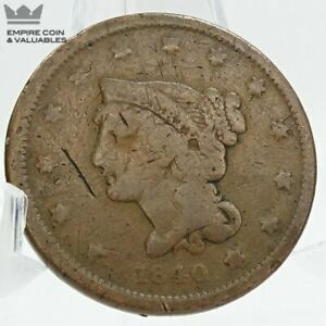 1840 BRAIDED HAIR LARGE CENT   SMALL DATE   GOOD