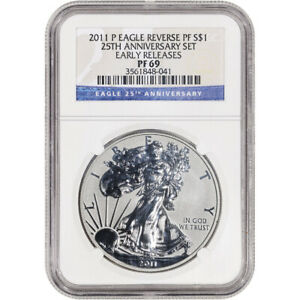 2011 P AMERICAN SILVER EAGLE REVERSE PROOF $1   NGC PF69 EARLY RELEASES 25TH ANN