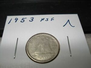 1953 NSF   CANADA 10 CENT   CANADIAN SILVER DIME