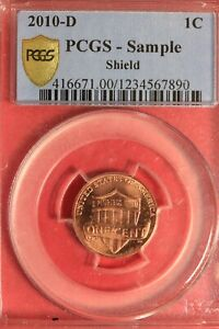 2010 D SAMPLE LINCOLN SHIELD CENT PCGS CERTIFIED AUTHENTIC SLAB OCE 448