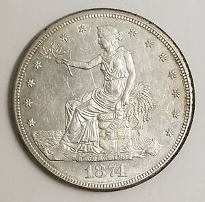 1874 S TRADE DOLLAR GREAT LUSTER & STRONG DETAIL  SAN FRANCISCO MINT ZZ22