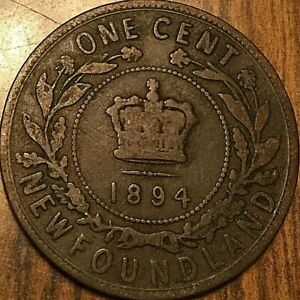 1894 NEWFOUNDLAND LARGE CENT COIN LARGE 1 CENT PENNY