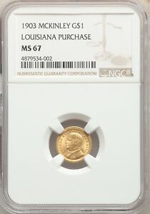1903 US GOLD $1 LOUISIANA PURCHASE   MCKINLEY   NGC MS67