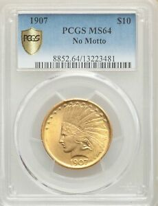 1907 US GOLD $10 INDIAN HEAD EAGLE   NO MOTTO   PCGS MS64