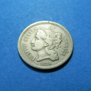 1873 THREE CENT NICKEL PIECE   NICE HIGHER GRADE   COMBINED SHIPPING   LOT 1154