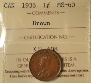 1936 CANADA PENNY GRADED ICCS MS 60 SERIAL XJL 608