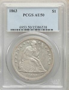1863 US SEATED LIBERTY SILVER DOLLAR $1   PCGS AU50