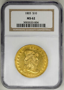 1803 $10 GOLD DRAPED BUST EAGLE   NGC MS62 CERTIFIED US  COIN