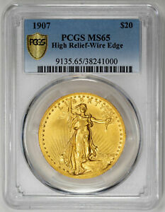 1907 $20 HIGH RELIEF WIRE EDGE ST. GAUDENS DOUBLE EAGLE   PCGS MS65