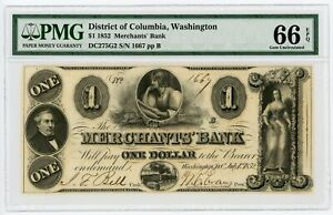 1852 $1 THE MERCHANTS' BANK   WASHINGTON D.C. NOTE PMG GEM 66 EPQ