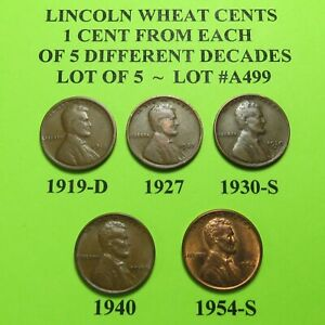 1919 D 1927 1930 S 40 54 S   5 LINCOLN WHEAT CENTS FROM 5 DIFF. DECADES LOT A499