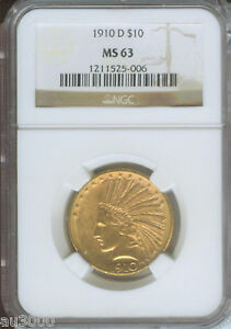 1910 D $10 INDIAN EAGLE NGC MS63 GOLD COIN MS 63