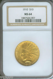 1910 $10 GOLD INDIAN EAGLE NGC MS64 CERTIFIED MS 64 BETTER DATE