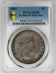 1802 $1 B 5 BB 242 WIDE DATE DRAPED BUST DOLLAR PCGS XF40 CERTIFIED US  COIN