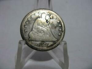 VERY OLD  1876 P SEATED LIBERTY QUARTER GOOD CONDITION  NFM175