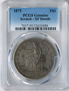 1875 P TRADE DOLLAR TYPE 1 OBV TYPE 1 REV PCGS XF DETAILS LY