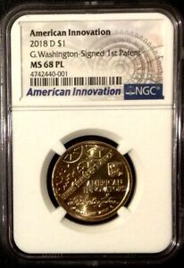 Click now to see the BUY IT NOW Price! 2018 D INNOVATION DOLLAR NGC MS68 PL G. WASHINGTON SIGNED 1ST PATENT POP 4