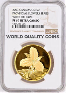 Click now to see the BUY IT NOW Price! CANADA 2003 GOLD $350 PROVINCIAL FLOWERS WHITE TRILLIUM NGC PF69 LOW MINTAGE