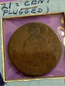 1821 PLUGGED  LARGE CENT  CORONET HEAD  CIRCULATED    199 YEARS OLD