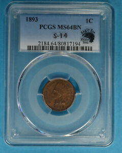 1893 INDIAN HEAD CENT PCGS MS64BN  SHARP EAGLE EYE ENDORSED S 14 VARIETY